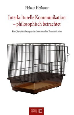 Interkulturelle Kommunikation  - philosophisch betrachtet
